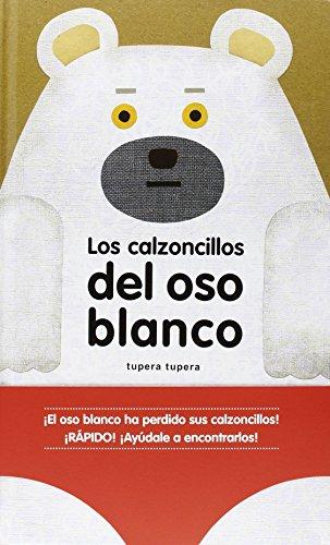 Los calzoncillos del oso blanco (Álbumes Locomotora)