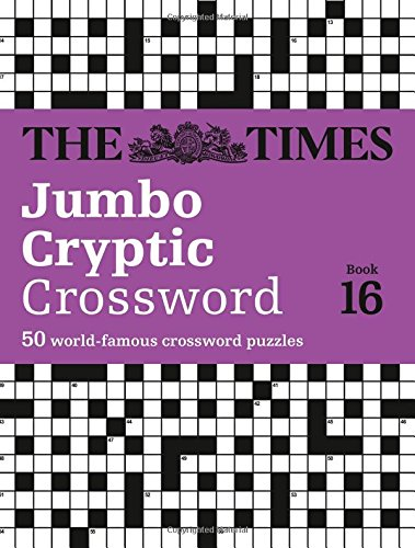 The Times Jumbo Cryptic Crossword Book 16 (Times Mind Games) thumbnail