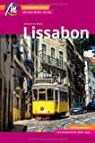 Lissabon Reiseführer Michael Müller Verlag: Individuell reisen mit vielen praktischen Tipps inkl. Web-App (MM-City)