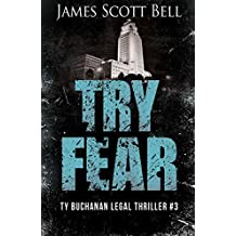 Try Fear (Ty Buchanan Legal Thriller #3) (English Edition)
