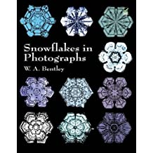 Snowflakes in Photographs (Dover Pictorial Archives)