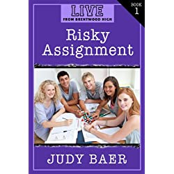 Risky Assignment (LIVE! From Brentwood High Book 1)