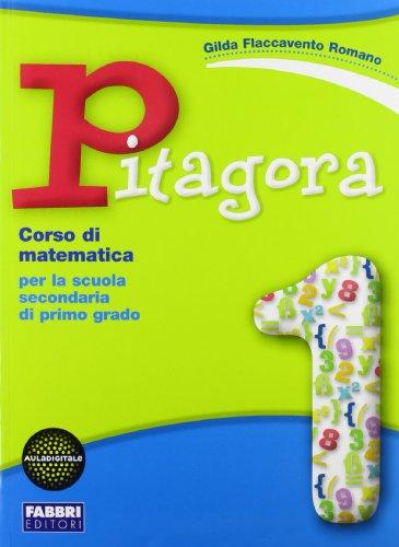 Pitagora Volume 1 (pp. 672) + Il mio Quaderno di matematica (pp. 216) + l'espansione Web. Per la Scuola secondaria di primo grado