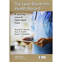 The Lean Electronic Health Record: A Journey toward Optimized Care (HIMSS Book Series)