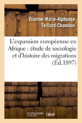 L'expansion européenne en Afrique: étude de sociologie et d'histoire philosophique des migrations
