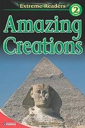 Amazing Creations (Extreme Readers: Level 2)