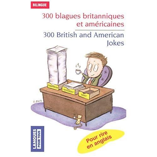 300 Blagues Britanniques ET Americaines by Collectif (2009-05-27)