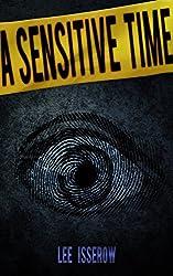 A Sensitive Time (Touch Sensitive Book 1) (English Edition)
