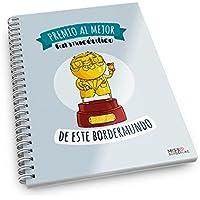Missborderlike - Cuaderno anillas -Premio al mejor farmacéutico de este bordermundo