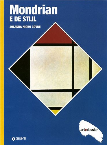 Mondrian e De Stijl. Ediz. illustrata di Jolanda Nigro Covre