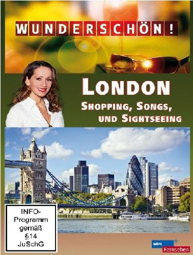 London - Shopping, Songs und Sightseeing
