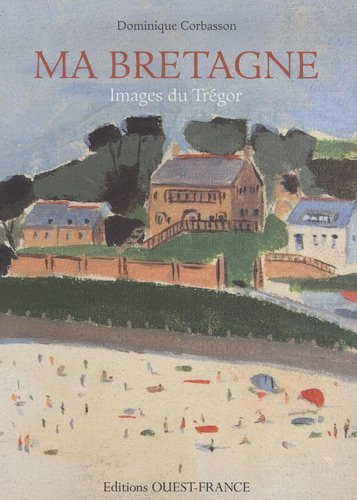 Ma Bretagne : Images du Trégor