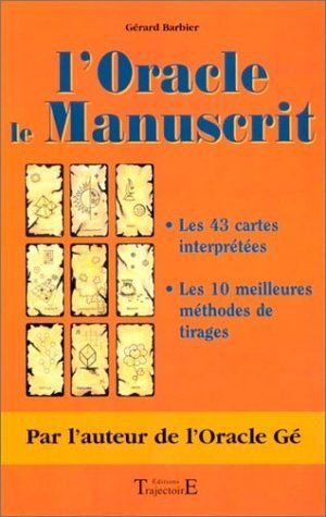 L'Oracle le manuscrit de Gérard Barbier (7 mars 2002) Broché