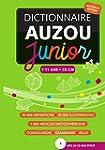 Dictionnaire Junior Auzou: 7-11 ans C...