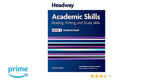 Headway academic skills 3 reading writing and study skills headway academic skills 3 reading writing and study skills students book amazon sarah philpot lesley curnick 9780194741613 books fandeluxe Images