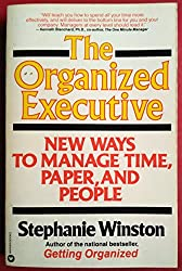 The Organized Executive: A Program for Productivity : New Ways to Manage Time, Paper, and People by Stephanie Winston (1990-06-01)