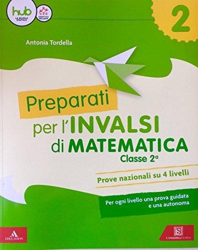 Preparati alle prove INVALSI. Matematica. Per la Scuola elementare: 2