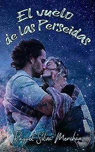El vuelo de las Perseidas par  Raquel Silva Merchán