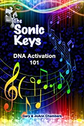 The Sonic Keys: DNA Activation 101 (English Edition)