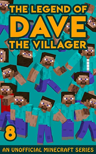Dave the Villager 8: An Unofficial Minecraft Novel (The Legend of Dave the Villager) (English Edition)