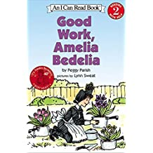 Good Work, Amelia Bedelia (Turtleback School & Library Binding Edition) (I Can Read Books: Level 2) by Peggy Parish (2003-07-18)