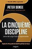 La cinquième discipline. Levier des organisations apprenantes