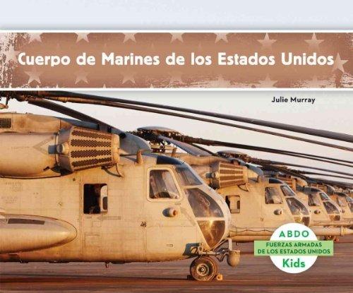 Cuerpo de Marines de los Estados Unidos = United States Marine Corps (Fuerzas armadas de los Estados Unidos/U.S. Armed Forces) por Murray Julie
