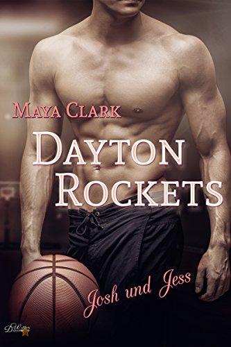 dayton-rockets-josh-und-jess-dayton-rockets-reihe-1