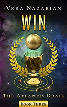 Win (The Atlantis Grail Book 3) (English Edition) di [Nazarian, Vera]