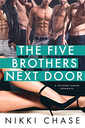 The Five Brothers Next Door: A Reverse Harem Romance Free