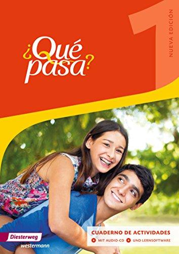 Qué pasa 1. Cuaderno de actividades 1 mit Lernsoftware und Audio-CD für Schüler: Ausgabe 2016