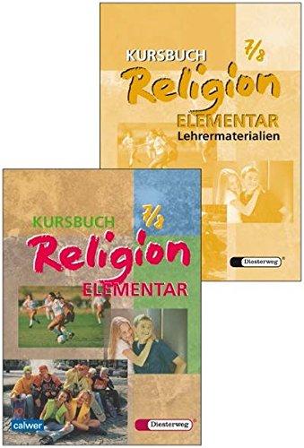 Kombi-Paket: Kursbuch Religion Elementar 7/8 Schülerbuch und Lehrermaterialien