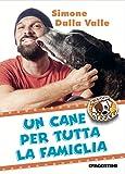 Scarica Libro Un cane per tutta la famiglia Missione cuccioli (PDF,EPUB,MOBI) Online Italiano Gratis