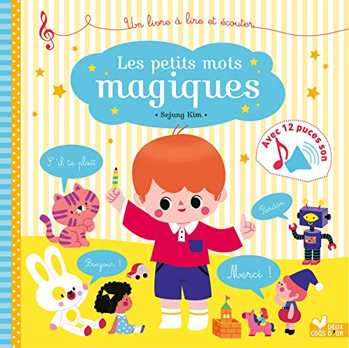Les petits mots magiques - livre sonore par Sophie de Mullenheim