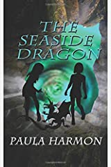 The Seaside Dragon (Laura and Jane adventures) Paperback