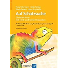 Auf Schatzsuche - Ein Abenteuer mit Ferdi und seinen Freunden. Das Arbeitsheft für Kinder zum »Verhaltenstraining für Schulanfänger«