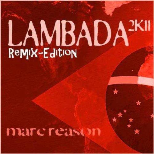 Lambada 2K11 ( Remix-Edition )