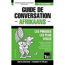 Guide de conversation Français-Afrikaans et dictionnaire concis de 1500 mots