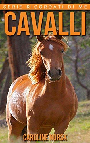 cavalli-libro-sui-cavalli-per-bambini-con-foto-stupende-storie-divertenti-serie-ricordati-di-me
