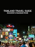 Clip: Thailand Travel Guide at Bangkok's Khaosan Road [OV]