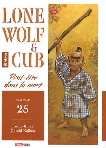 Lone wolf & cub Vol.25 par KOIKE Kazuo