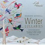 Goodall, H.: Winter Lullabies