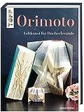 Orimoto: Faltkunst für Bücherfreunde - Dominik Meißner