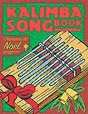 Kalimba Songbook: Chansons de Noël