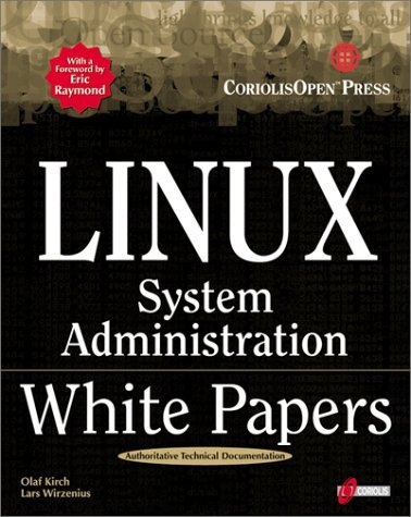 Linux White Papers on System Administration by O. Kirch (1999-10-21) par O. Kirch