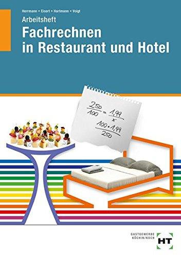 Fachrechnen in Restaurant und Hotel: Arbeitsheft