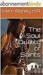 The Soul Quality of Saints: Spiritual...