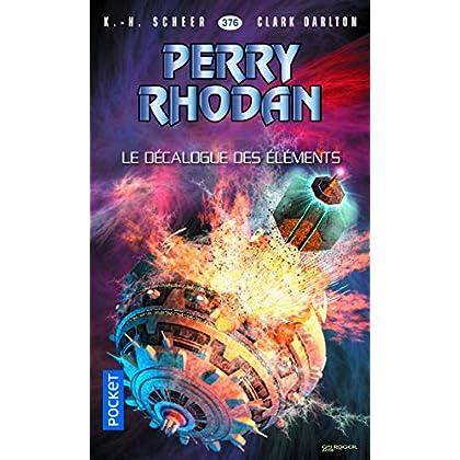 Perry Rhodan n°376 : Le Décalogue des éléments