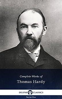 Delphi Complete Works of Thomas Hardy (Illustrated) (English Edition) par [Hardy, Thomas]