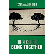 The Secret of Being Together (English Edition)